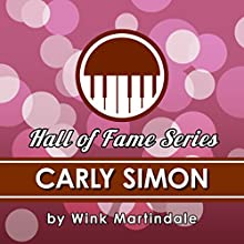 Carly Simon Radio/TV Program Auteur(s) : Wink Martindale Narrateur(s) : Wink Martindale
