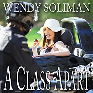 A Class Apart | [Wendy Soliman]