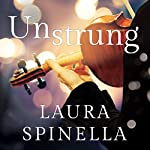 Unstrung | Laura Spinella
