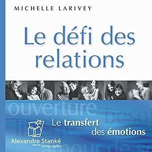 Le défi des relations | Livre audio