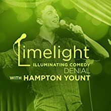 Denial with Hampton Yount  by  Limelight Narrated by Ryan Singer, Alison Stevenson, Camille Cote, Jarrod Harris, Nore Davis, Hampton Yount