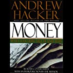 Money: Who Has How Much and Why | Andrew Hacker