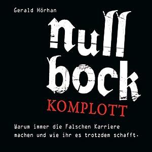 Null Bock Komplott Hörbuch