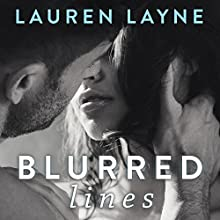 Blurred Lines (       UNABRIDGED) by Lauren Layne Narrated by Mason Lloyd, Allison Pike