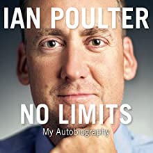 No Limits: My Autobiography (       UNABRIDGED) by Ian Poulter Narrated by Paul Mendez