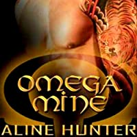 Omega Mine (       UNABRIDGED) by Aline Hunter Narrated by Maxine Mitchell