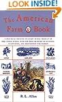 The American Farm Book: A Practical T...