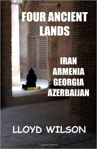 Four Ancient Lands - Iran, Armenia, Georgia, Azerbaijan