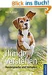 Hunde verstehen: Hundesprache und Ver...