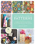 img - for The Crafter's Guide to Patterns: Create and Use Your Own Patterns for Gift Wrap, Stationary, Tiles, and More book / textbook / text book