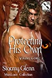 Protecting His Own [Viking Lore 2] (Siren Publishing The Stormy Glenn ManLove Collection)