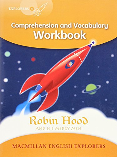Explorers Level 4: Robin Hood - Comprehension and Vocabulary Workbook