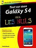 Tout sur mon Galaxy S4 pour les Nuls