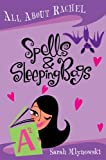All About Rachel: Spells and Sleeping Bags (All About Rachel) (0330450190) by Mlynowski, Sarah