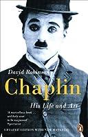 Chaplin: His Life And Art