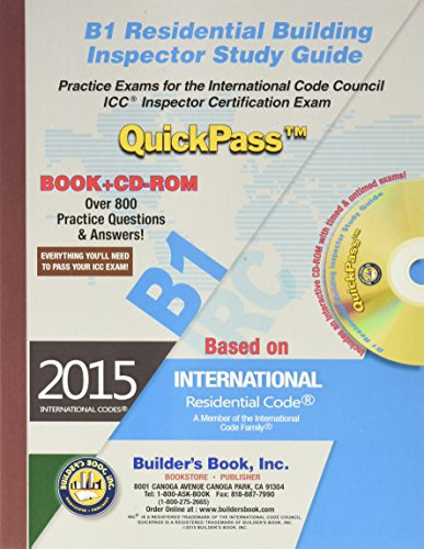 B1 Residential Building Inspector QuickPass Study Guide Based on 2015 IRC, by Builders Book Inc