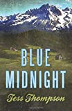 Blue Midnight (Blue Mountain) (Volume 1)