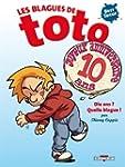 Les Blagues de Toto HS - Dix ans ? Qu...