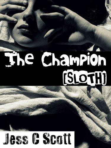 Jess C Scott - The Champion (Sloth) (English Edition)