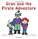 Joan Charles Gran and the Pirate Adventure
