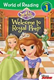 Welcome to Royal Prep: Level 1 (World of Reading)