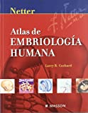 img - for Netter: Atlas de embriologia humana book / textbook / text book