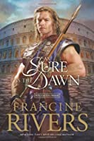 As Sure as the Dawn (Mark of the Lion #3)