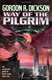 Way of the Pilgrim (0312866623) by Dickson, Gordon R.