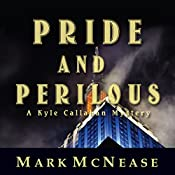 Pride and Perilous: A Kyle Callahan Mystery | Mark McNease