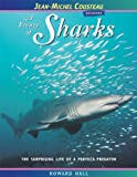 img - for A Frenzy of Sharks: The Surprising Life of a Perfect Predator (Jean-Michel Cousteau Presents) book / textbook / text book