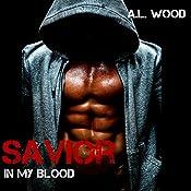 Savior: In My Blood, Book 3 | A.L. Wood