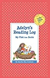 img - for Adelyn's Reading Log: My First 200 Books (GATST) (Grow a Thousand Stories Tall) book / textbook / text book