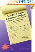 The Public Relations Practitioner's Playbook: A Synergized Approach to Effective Two-Way Communication