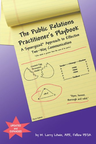The Public Relations Practitioner's Playbook: A...