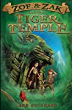 img - for Zoe & Zak and the Tiger Temple (A Zoe & Zak Adventure) (Volume 3) book / textbook / text book