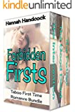 Forbidden Firsts (Taboo First Time Romance Bundle)