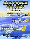 US Air Force Colors: v. 3 (Aircraft Specials)