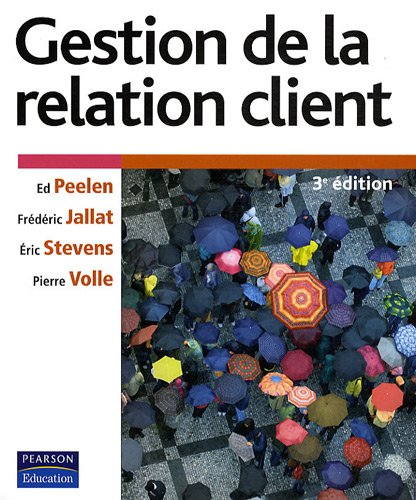 gestion de la relation client (3e édition)
