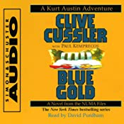 Blue Gold: A Novel from the NUMA Files | [Clive Cussler]