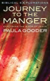 Journey to the Manger (Biblical Explorations)