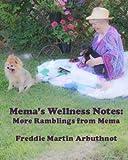 img - for Mema's Wellness Notes: More Ramblings from Mema book / textbook / text book
