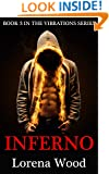 Inferno (The Vibrations Series Book 3)