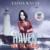 Haven Witches: A Social Death: Haven Witches Mystery, Book 2 | [Emma Watts]
