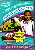 A Child's Eye View of Nurses and Doctors DVD
