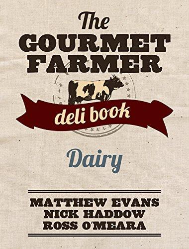 the-gourmet-farmer-deli-book-dairy