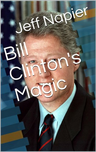 Bill Clinton's Magic