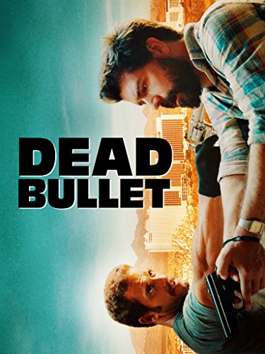 Dead Bullet on Amazon Prime Video UK
