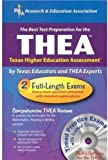 img - for THEA w/ CD (REA) - The Best Test Prep for the Texas Higher Education Assessment (Test Preps) book / textbook / text book