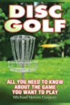 Disc Golf: All You Need to Know About...