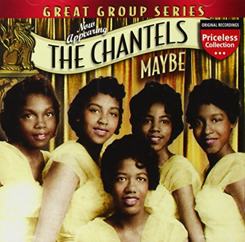 The Chantels - Maybe - Zortam Music